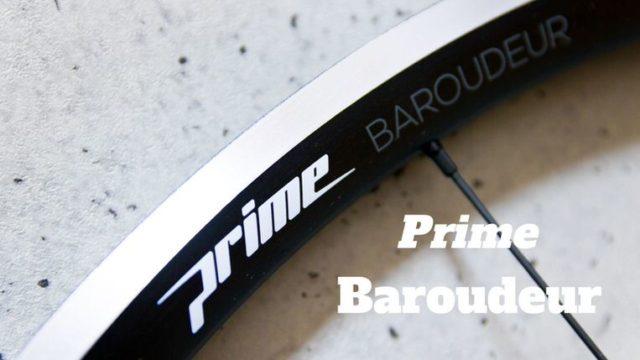 Prime Baroudeur レビュー